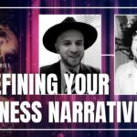 Redefining Your Business Narratives