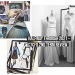 Halfway Through 2021 – CTCFD Term 2 REview